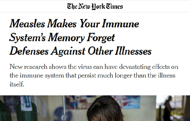 Measles Makes Your Immune System's Memory Forget Defenses Against Other Illnesses – The New York Times
