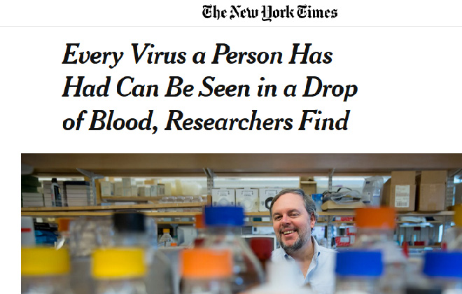 VirScan - Every Virus a Person Has Had Can Be Seen in a Drop of Blood, Researchers Find – The New York Times